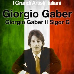 Giorgio Gaber il Signor G (I Grandi Artisti Italiani) album