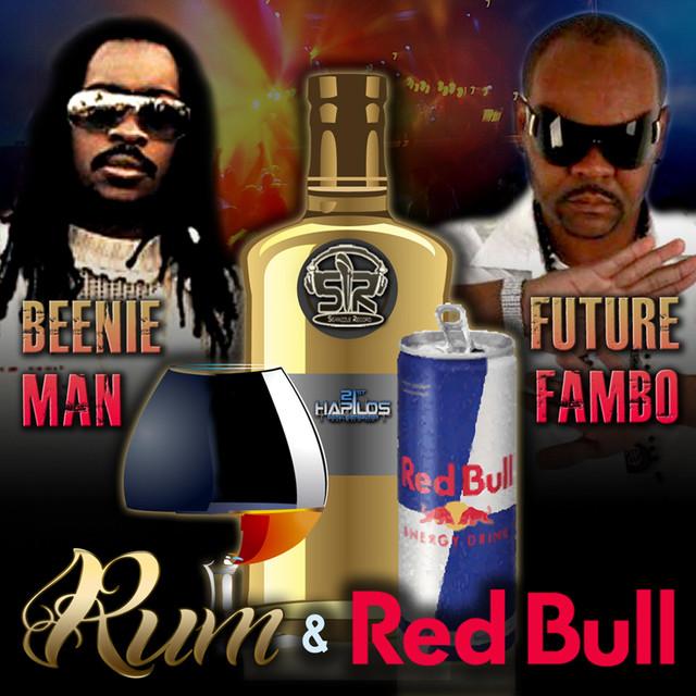 beenie man fambo rum and redbull