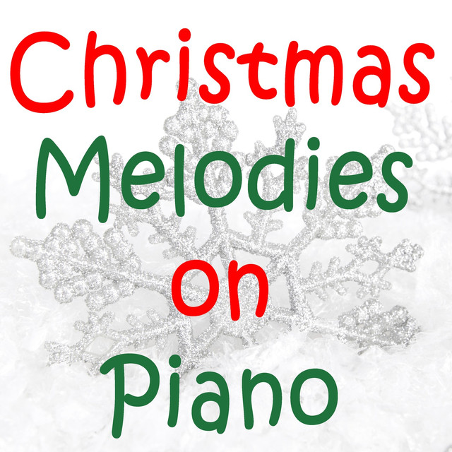 Christmas Melodies on Piano