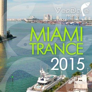 Vendace Records Miami Trance 2015 Albumcover