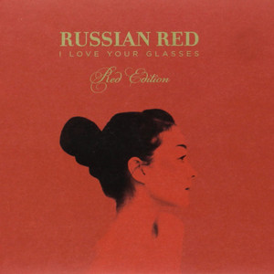 I Love Your Glasses  - Russian Red