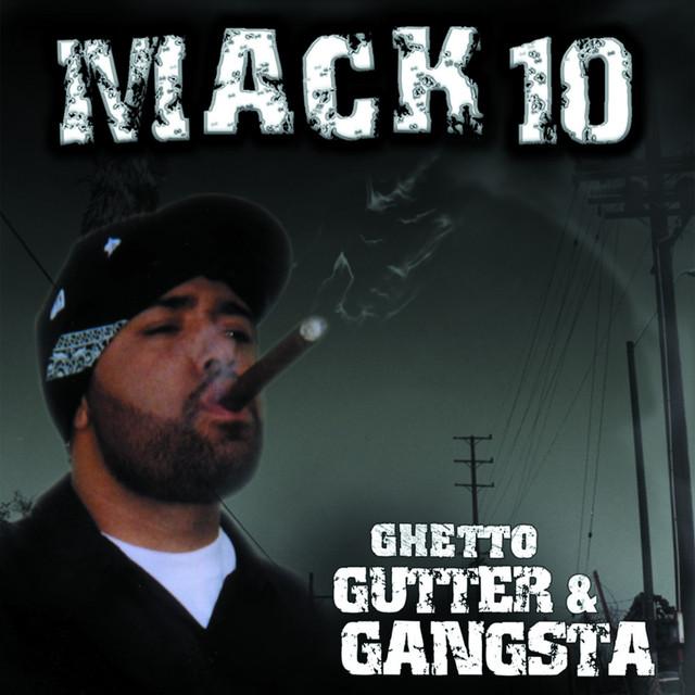 Mack 10 Ghetto, Gutter & Gangsta album cover