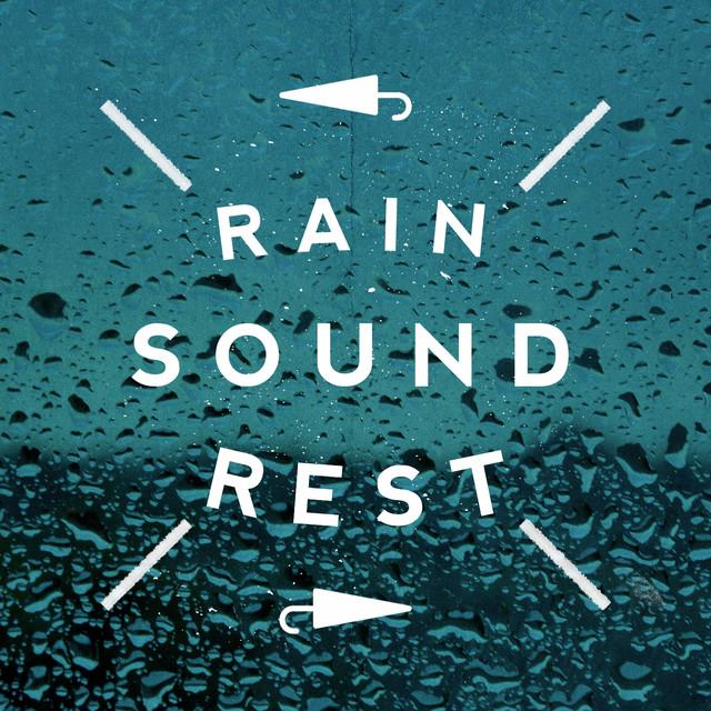 Rain Sound Rest Albumcover