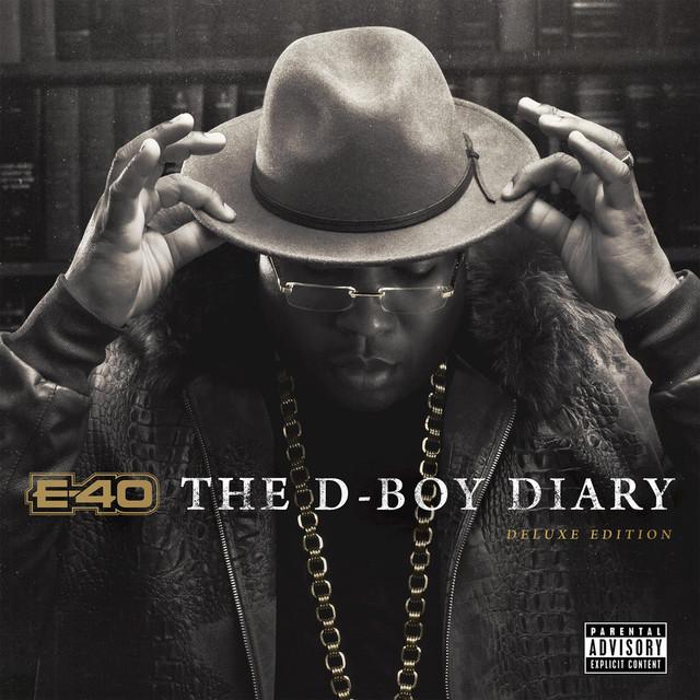 E-40 - The D-Boy Diary (Deluxe Edition)
