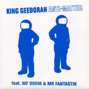 King Geedorah, Mr Fantastik Anti-Matter cover