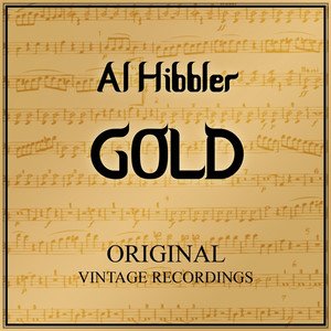 Al Hibbler Gold - Original Vintage Recordings album