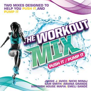 The Workout Mix - Push It / Pump It