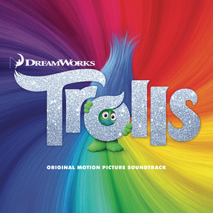 TROLLS (Original Motion Picture Soundtrack) Albümü