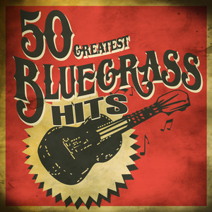 50 Greatest Bluegrass Hits album