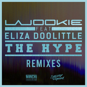 The Hype (Remixes) (Feat. Eliza Doolittle)