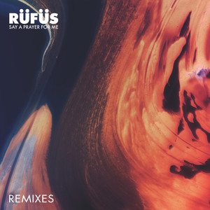 Say a Prayer for Me (Remixes) Albümü