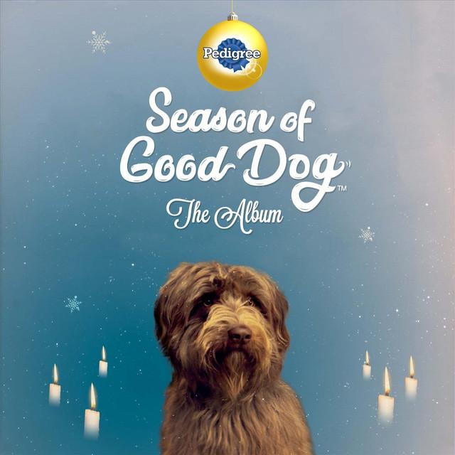 Season Of Good Dog The Album By Pedigree On Spotify