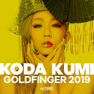 倖田來未 / GOLDFINGER 2019 | Spotify