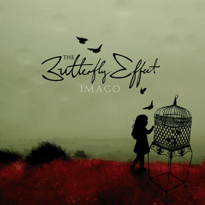 Imago - The Butterfly Effect