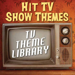 TV Theme Library - Hit TV Show Themes -