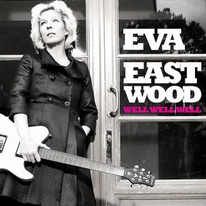 Eva Eastwood, My, My, My på Spotify