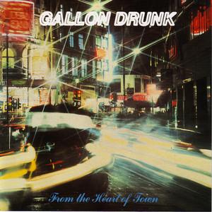 Gallon Drunk Tonite...The Singles Bar