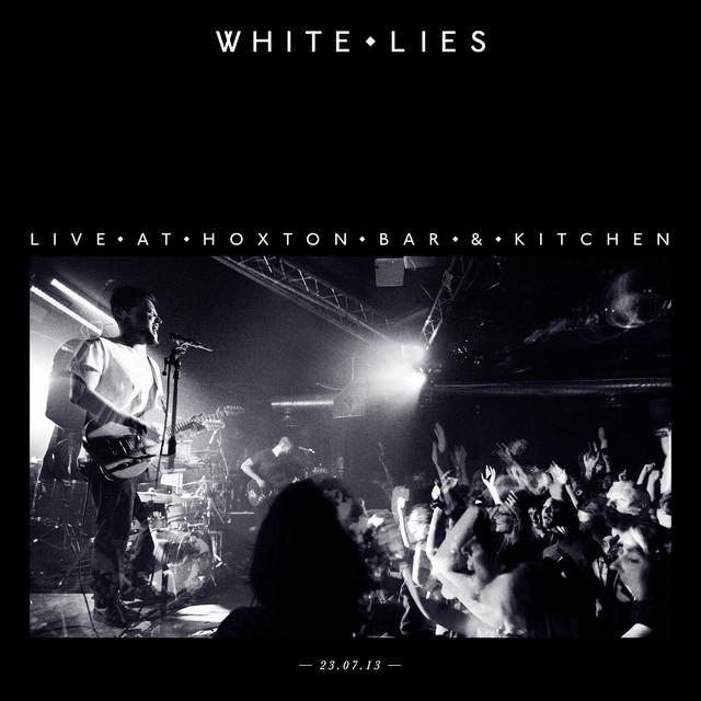 White Lies - Live At Hoxton Bar & Kitchen 23.07.13