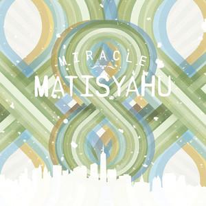 Miracle - Matisyahu