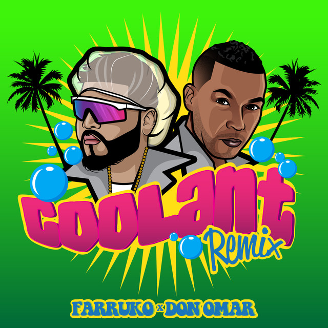 Coolant - Remix, a song by Farruko, Don Omar on Spotify