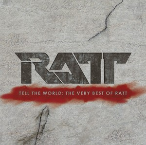 Tell The World: The Very Best Of Ratt Albumcover