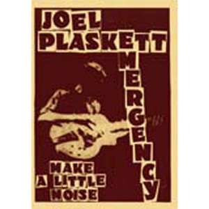 Make A Little Noise - Joel Plaskett