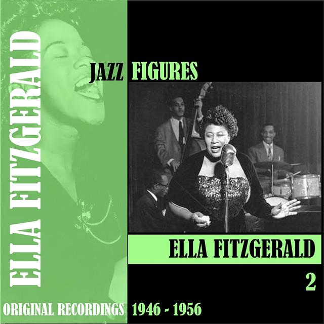 Ella Fitzgerald Jazz Figures / Ella Fitzgerald, Volume 2 (1946-1954) album cover