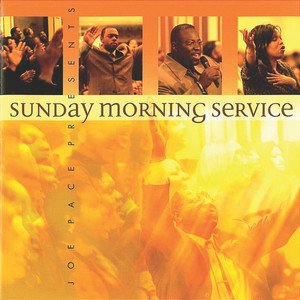 Joe Pace Presents Sunday Morning Service - Rick Founds