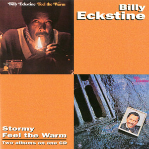 Billy Eckstine Feel the Warm cover