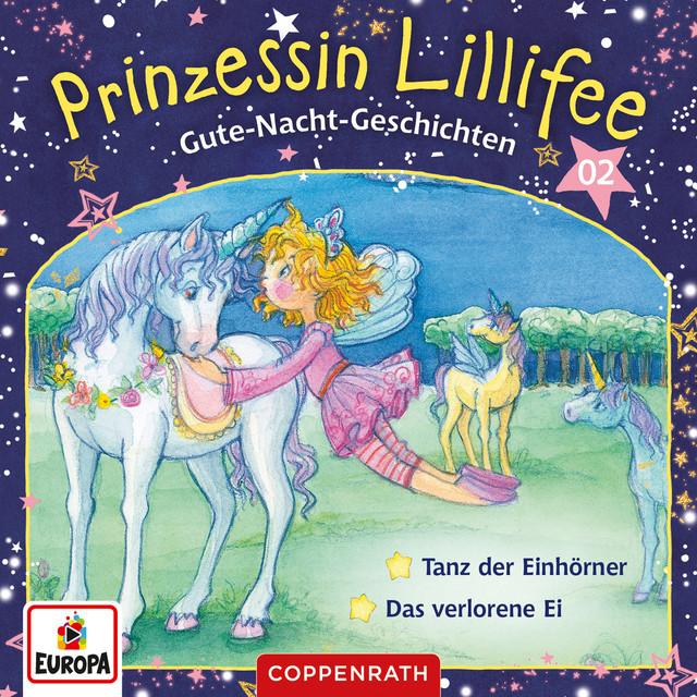 002 - Gute-Nacht-Geschichten Folge 3+4 - Tanz der Einhörner - Das verlorene Ei Cover