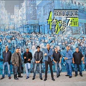 Album cover for Cuentos de La calle (2017) by Arturo Ortiz & 7 Con Calle