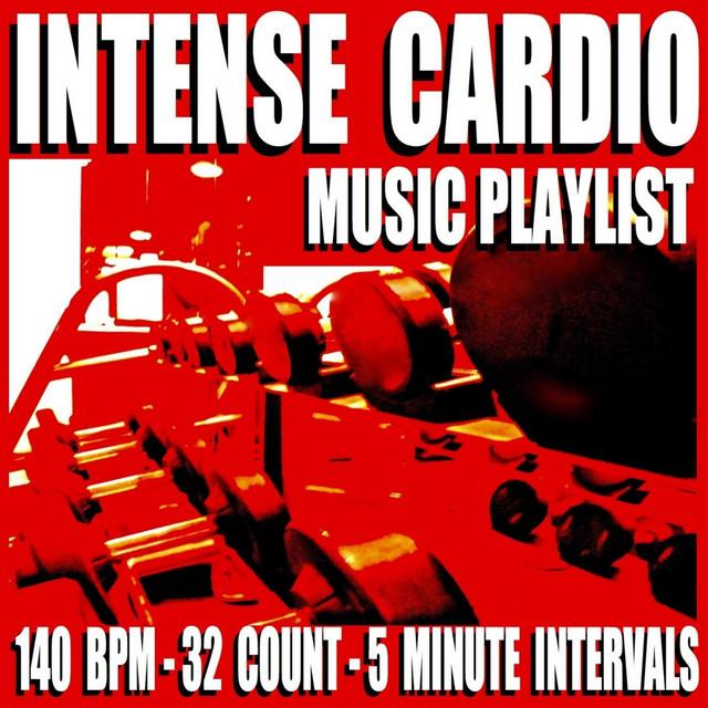 Intense Cardio Music Playlist (140 Bpm) [32 Count] [5 Minute