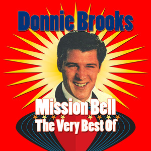 Mission Bell - The Very Best Of Donnie Brooks
