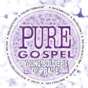 Pure Gospel - Young Soldiers of Praise