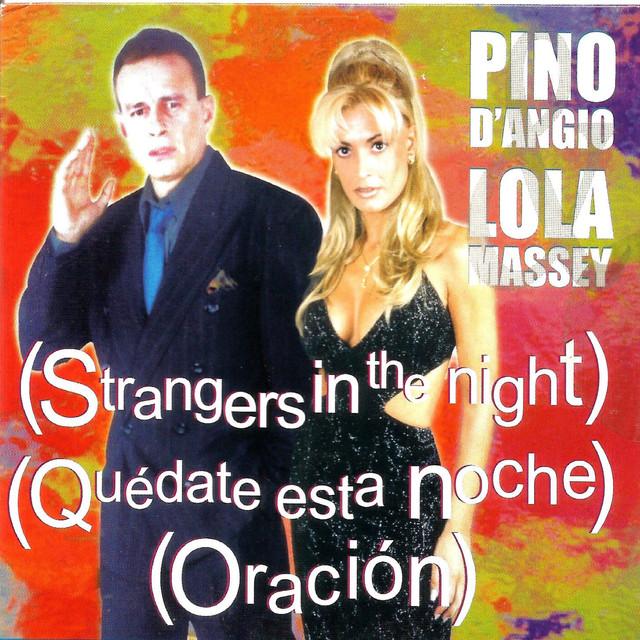 Strangers In The Night, Quédate Esta Noche, Oración