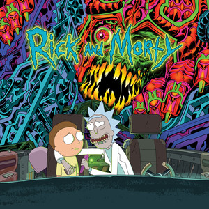 The Rick and Morty Soundtrack - Rick & Morty