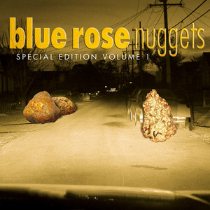 Blue Rose Nuggets - Special Edition, Vol. 1