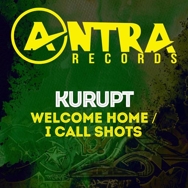 Kurupt Welcome Home / I Call Shots album cover