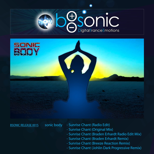 Sunrise Chant - Breeze Reaction Ecstatic Remix, a song by Sonic Body