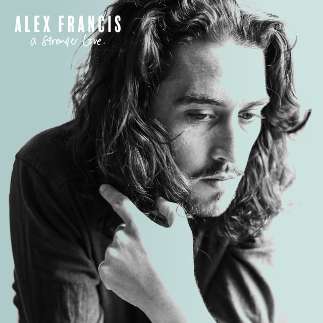 Album cover for A Stronger Love by Alex Francis
