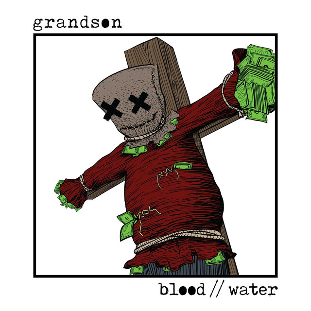 Blood // Water By Grandson On Spotify