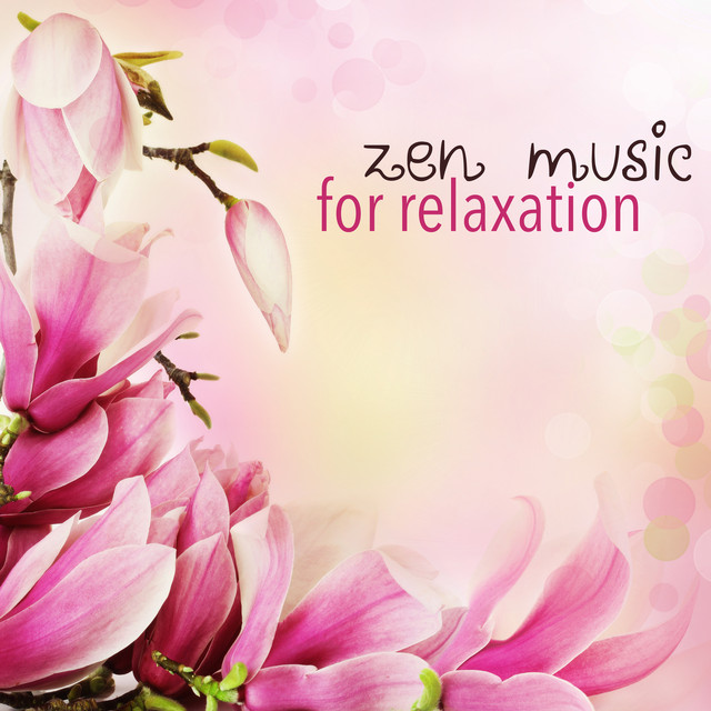 zen music for relaxation asian meditation songs and calming zen music for balance by ambient. Black Bedroom Furniture Sets. Home Design Ideas