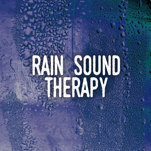 Album cover for Rain Sound Therapy by Rain Sounds