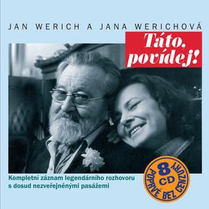 Jan Werich - Táto, povídej!