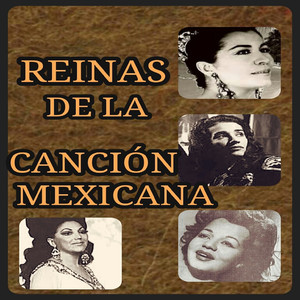 Reinas de la Canción Mexicana