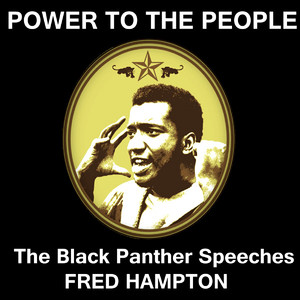 Power to the People - The Black Panther Speeches