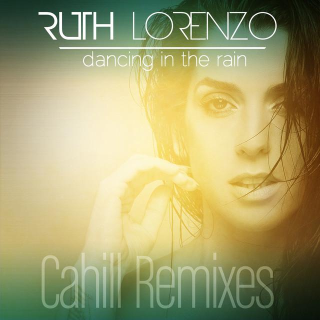 Dancing in the Rain (Cahill Remixes)