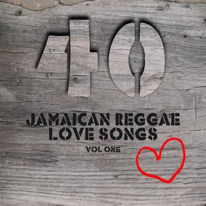 40 Jamaican Reggae Love Songs Vol 1 album