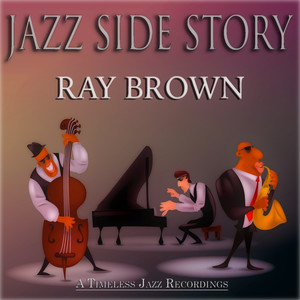 Jazz Side Story (A Timeless Jazz Recordings)