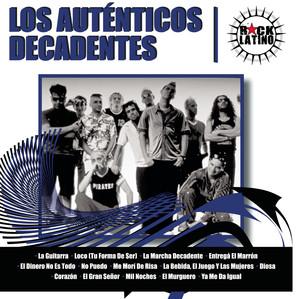 Rock Latino - Los Auténticos Decadentes
